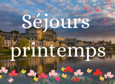 Envie de séjourner à Amboise au printemps ? remise de 10% en avril